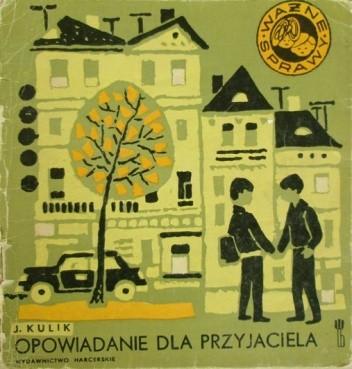 Okładka książki Opowiadanie dla przyjaciela