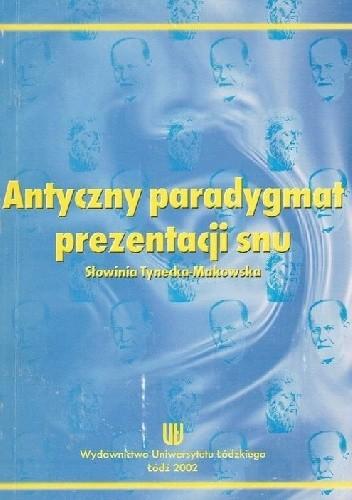 Okładka książki Antyczny paradygmat prezentacji snu