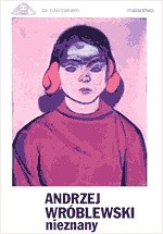 Okładka książki Andrzej Wróblewski nieznany