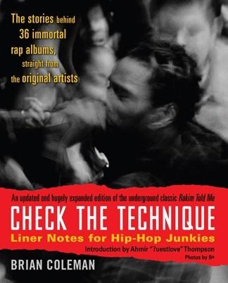 Okładka książki Check the Technique: Liner Notes for Hip-Hop Junkies