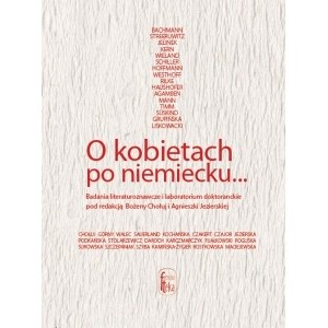 Okładka książki O kobietach po niemiecku... Badania literaturoznawcze i laboratorium doktoranckie