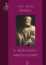 Okładka książki O wyższości katolicyzmu