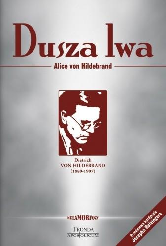 Okładka książki Dusza lwa. Dietrich von Hildebrand