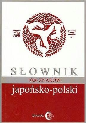 Okładka książki Słownik japońsko-polski. 1006 znaków
