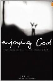 Okładka książki Enjoying God. Experiencing Intimacy With the Heavenly Father.