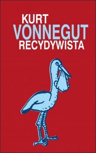 Recydywista - Kurt Vonnegut