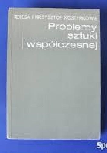 Okładka książki Problemy sztuki współczesnej