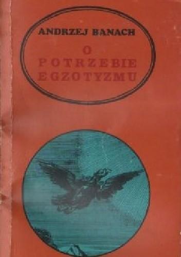 Okładka książki O potrzebie egzotyzmu