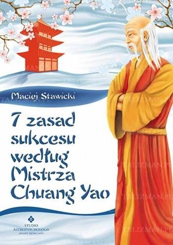Okładka książki 7 zasad sukcesu według mistrza Chuang Yao