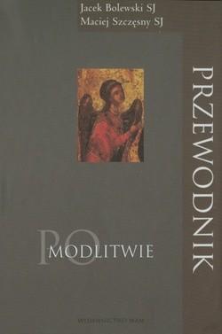 Okładka książki Przewodnik po modlitwie