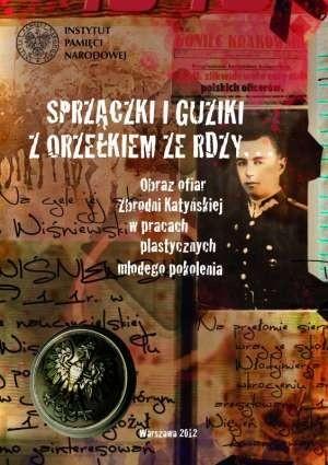 Okładka książki Sprzączki i guziki z orzełkiem ze rdzy
