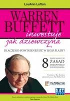 Warren Buffett inwestuje jak dziewczyna. Dlaczego powinieneś iść w jego ślady?
