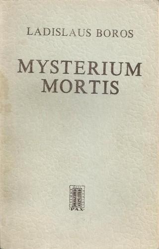 Okładka książki Mysterium mortis. Człowiek w obliczu ostatecznej decyzji