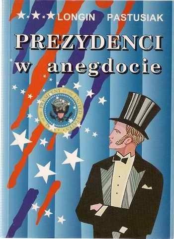 Okładka książki Prezydenci w anegdocie