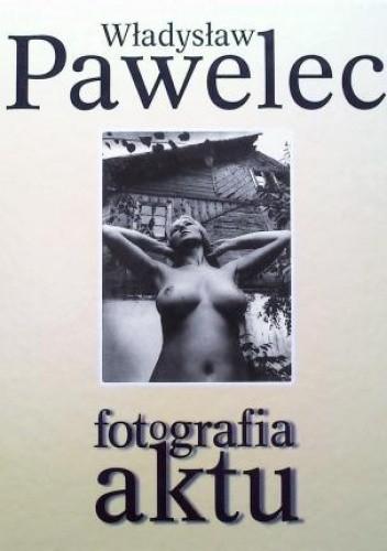 Okładka książki Fotografia aktu