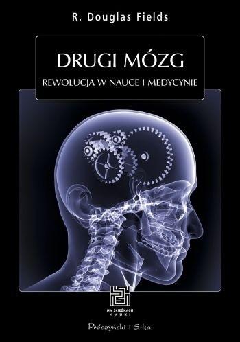 Okładka książki Drugi mózg. Rewolucja w nauce i medycynie