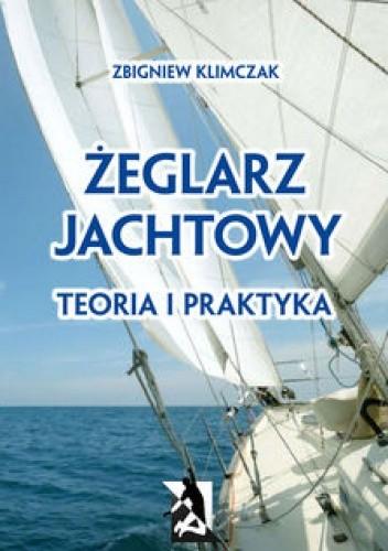 Okładka książki Żeglarz jachtowy - teoria i praktyka