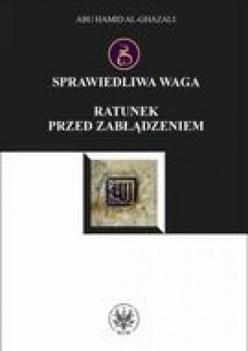 Okładka książki Sprawiedliwa waga. Ratunek przed zbłądzeniem