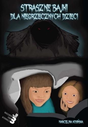 Okładka książki Straszne bajki dla niegrzecznych dzieci