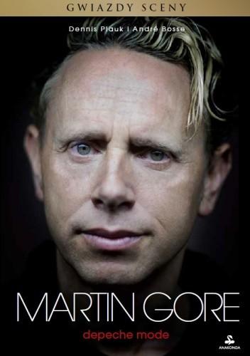 Okładka książki Martin Gore. Depeche Mode