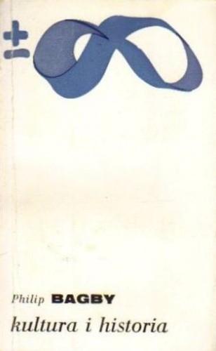 Okładka książki Kultura i historia. Prolegomena do porównawczego badania cywilizacji