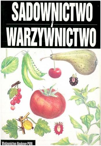 Okładka książki Sadownictwo i warzywnictwo