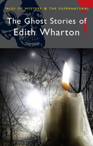 Okładka książki The Ghost Stories of Edith Wharton