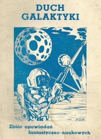 Okładka książki Duch galaktyki