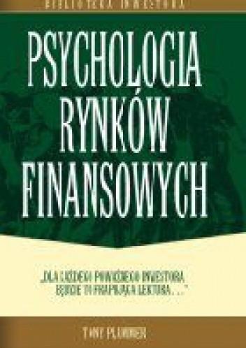 Okładka książki Psychologia rynków finansowych