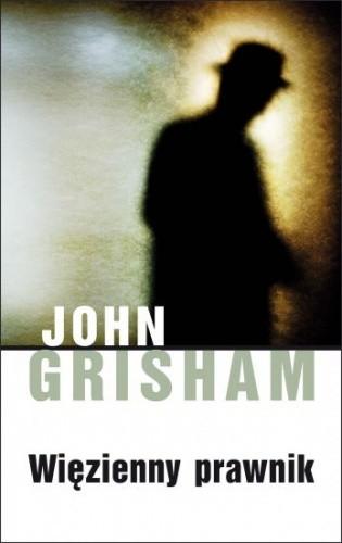 Więzienny prawnik - John Grisham