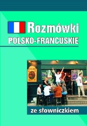 Okładka książki Rozmówki polsko-francuskie ze słowniczkiem