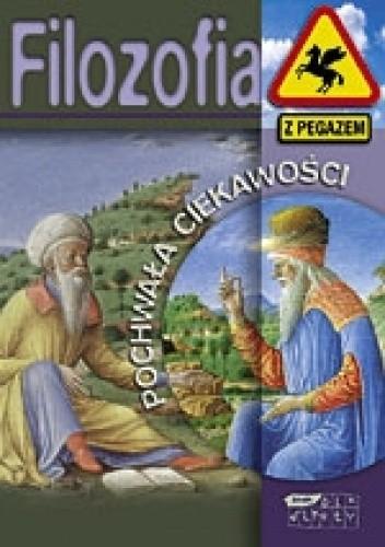 Okładka książki Filozofia. Pochwała ciekawości