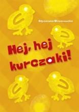 Hej, hej kurczaki! - Agnieszka Olszanowska