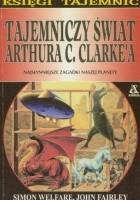 Tajemniczy świat Arthura C. Clarke'a