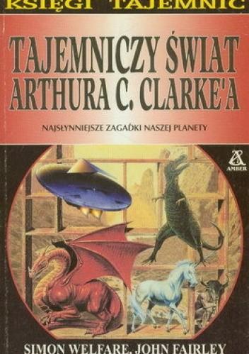 Okładka książki Tajemniczy świat Arthura C. Clarke'a