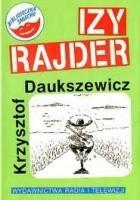 Izy Rajder, czyli pieszy jeździec