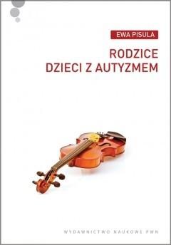 Okładka książki Rodzice dzieci z autyzmem