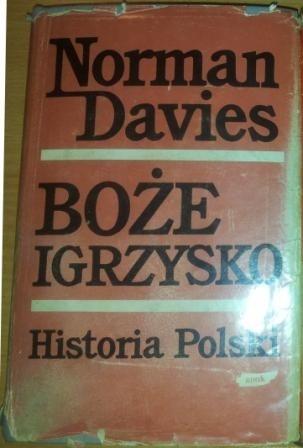 Okładka książki Boże Igrzysko. Historia Polski. Tom I. Od początków do roku 1795.