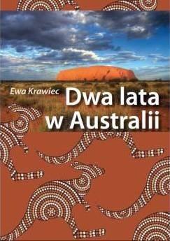 Okładka książki Dwa lata w Australii