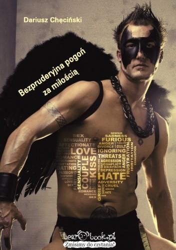 Okładka książki Bezpruderyjna pogoń za miłością