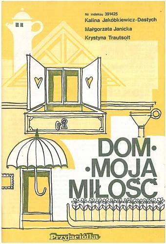 Okładka książki Dom - moja miłość