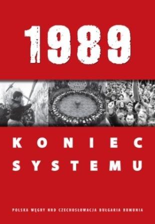 Okładka książki 1989. Koniec systemu