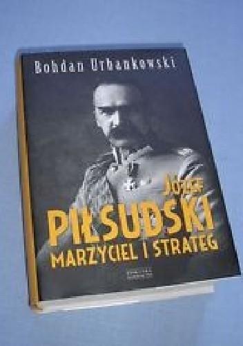 Okładka książki Piłsudski i tradycja