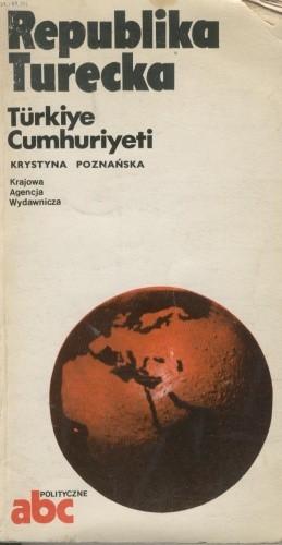 Okładka książki Republika Turecka. Türkiye Cumhuriyeti