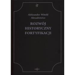 Okładka książki Rozwój Historyczny Fortyfikacji