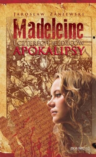 Okładka książki Madeleine i czterech jeźdźców apokalipsy