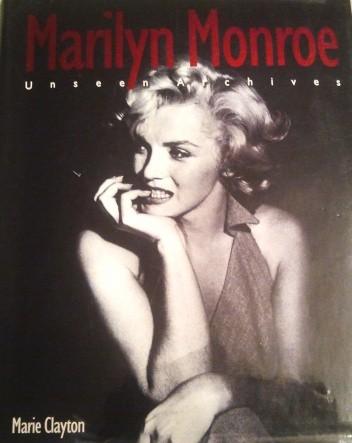 Okładka książki Marilyn Monroe: Unseen Archives