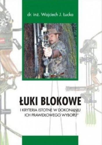 Okładka książki Łuki blokowe