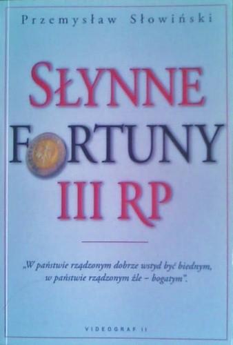 Okładka książki Słynne fortuny III RP