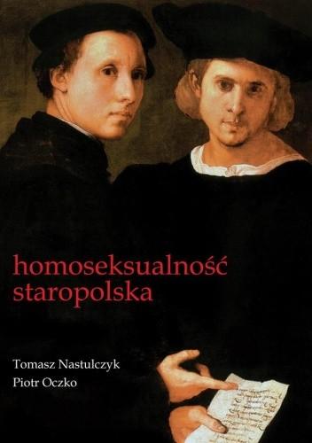 Okładka książki Homoseksualność staropolska